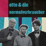 Otto & die Normalverbraucher
