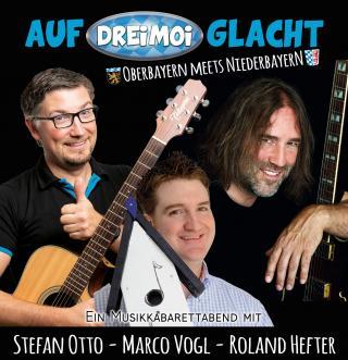 Auf dreimoi glacht - Kabarettabend bei der Fahnenweihe der KLJB Mauern mit Stefan Otto, Marco Vogl und Roland Hefter